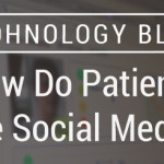 How Do Patients Use Social Media?